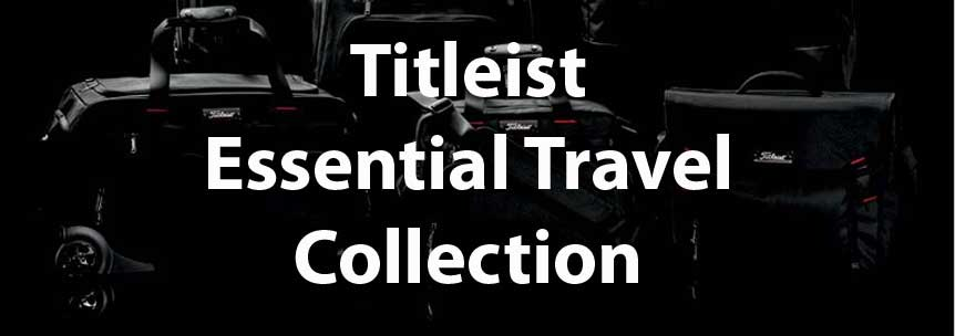 Titleist Essential Travel gear